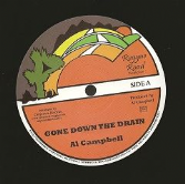 Al Campbell - Gone Down The Drain / Mary Ann (Reggae Road / Onlyroots) EU 12""
